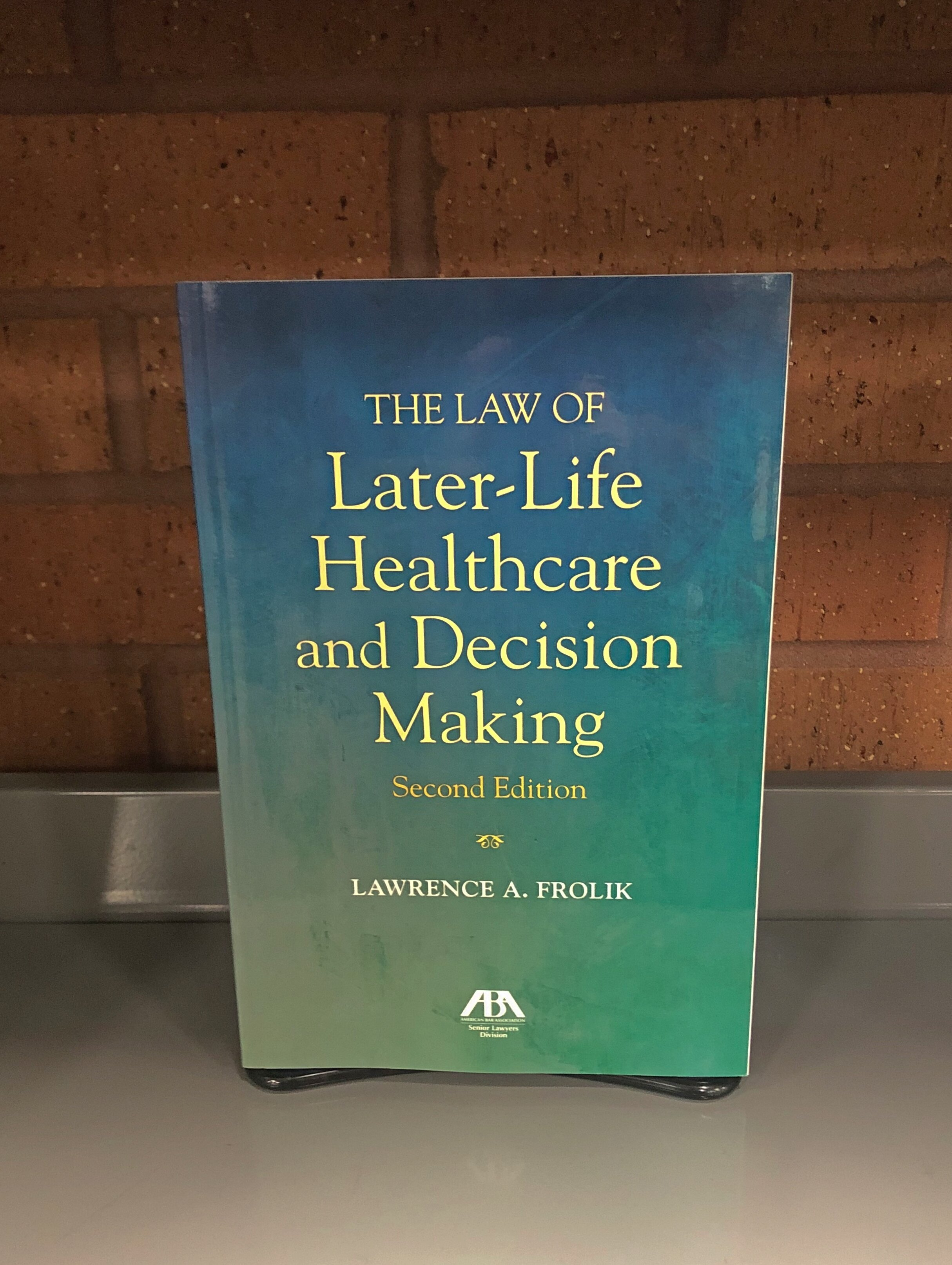 By Lawrence A. Frolik  Published by American Bar Association. Senior Lawyers Division.  KF 3608 .A4 F76 2017  Photo Credit: Helen Hartman