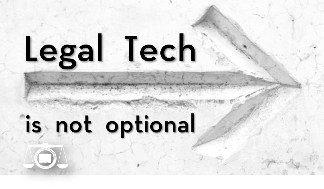 Legal Tech is not optional - click to visit on-demand video CLE page for this program