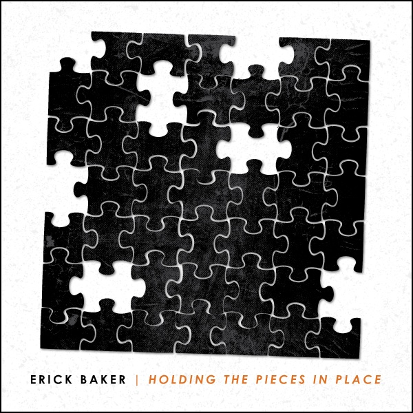 ErickBaker - Holding The Pieces Album Cover.jpg