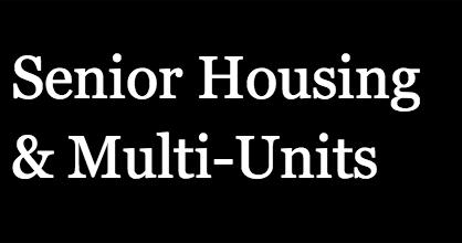 Seniors Housing & Multi-Unit