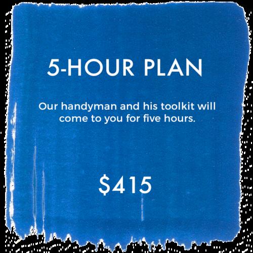 5-hour-handyman-plan.png