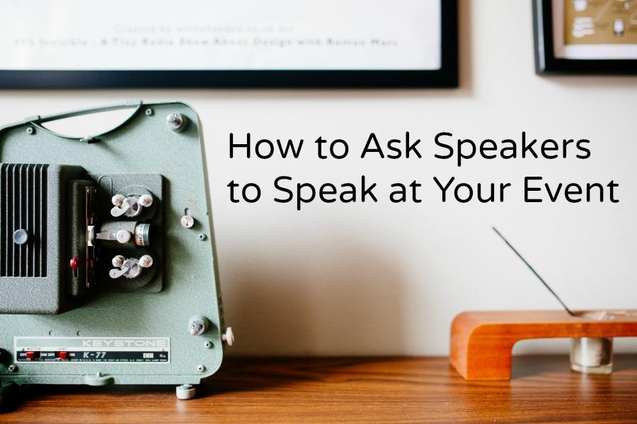 How_To_Ask_Speakers_To_Speak.jpg