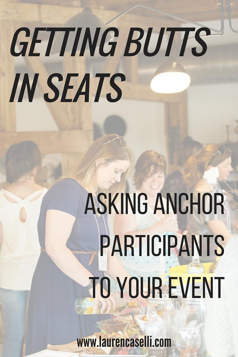 Anchor Participants: Helping get people to come to your event