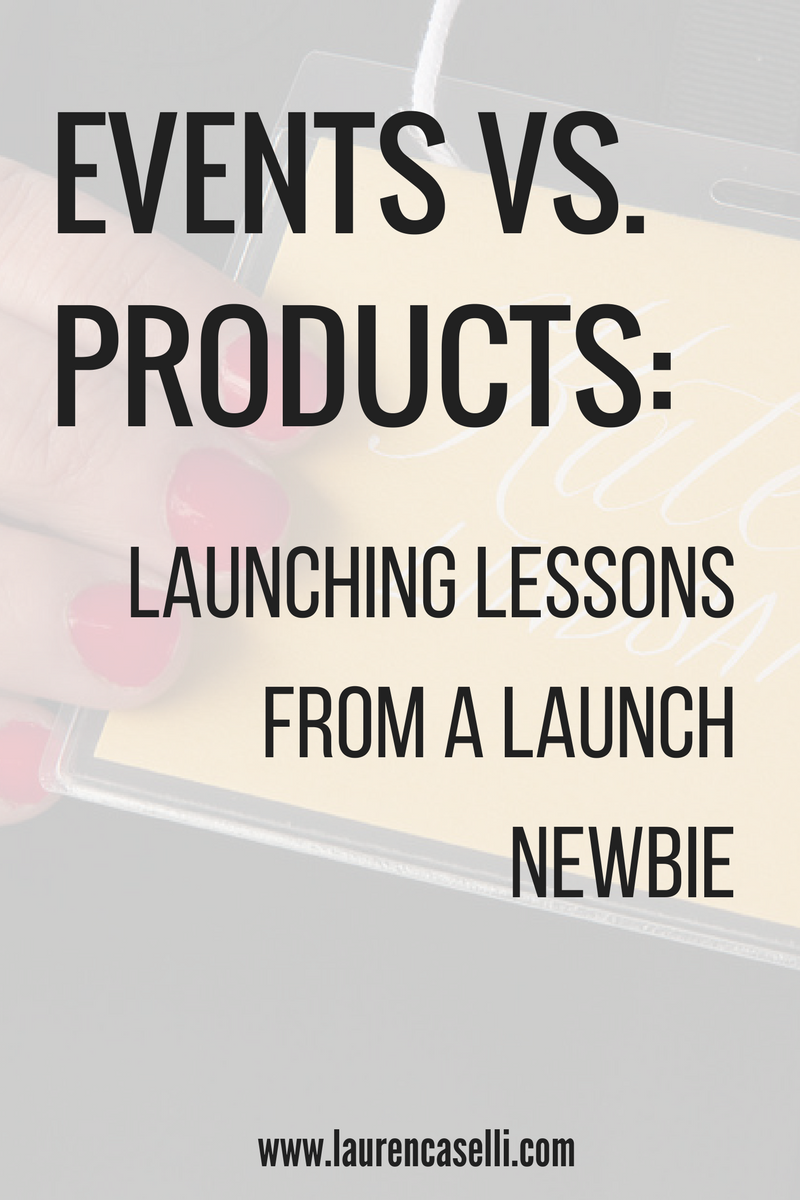 Launching an Event vs. Launching a Product