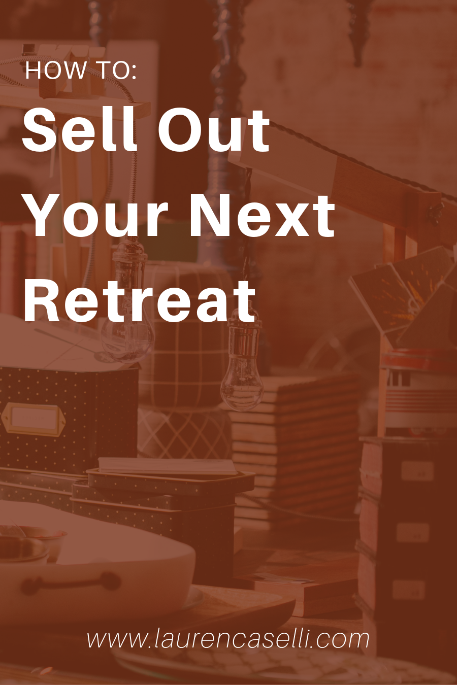 Launching a retreat? Here's how you can make sure you sell it out.