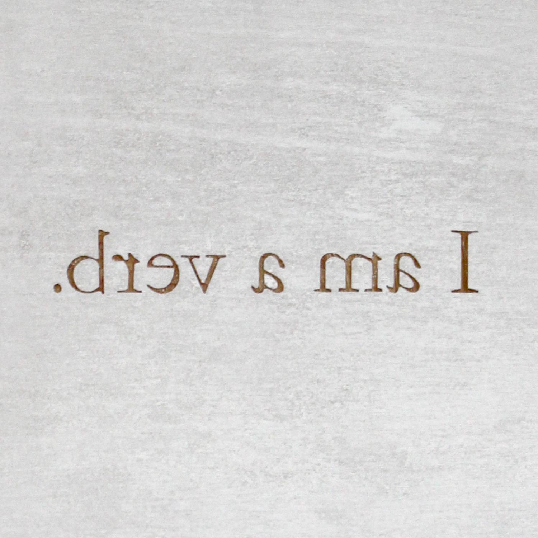 I am a verb.