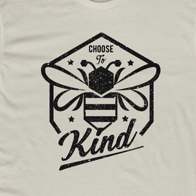 Choose to bee kind. New shirt design available on our etsy shop. https://etsy.me/1QAzCWf #beekind #bekind