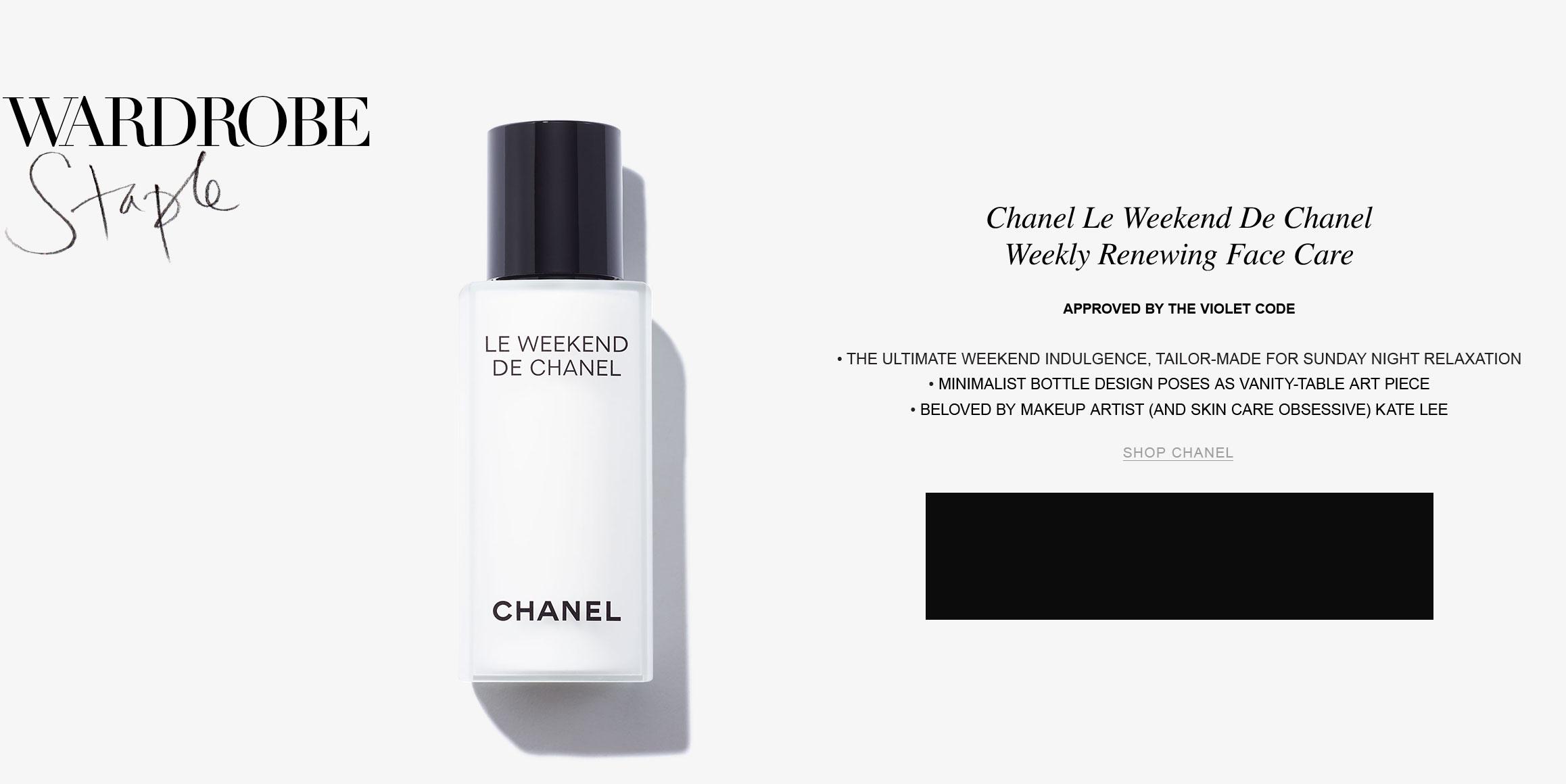 CHANEL-LE-WEEKEND-DE-CHANEL-WEEKLY-RENEWING-FACE-CARE-Interstitial.jpg