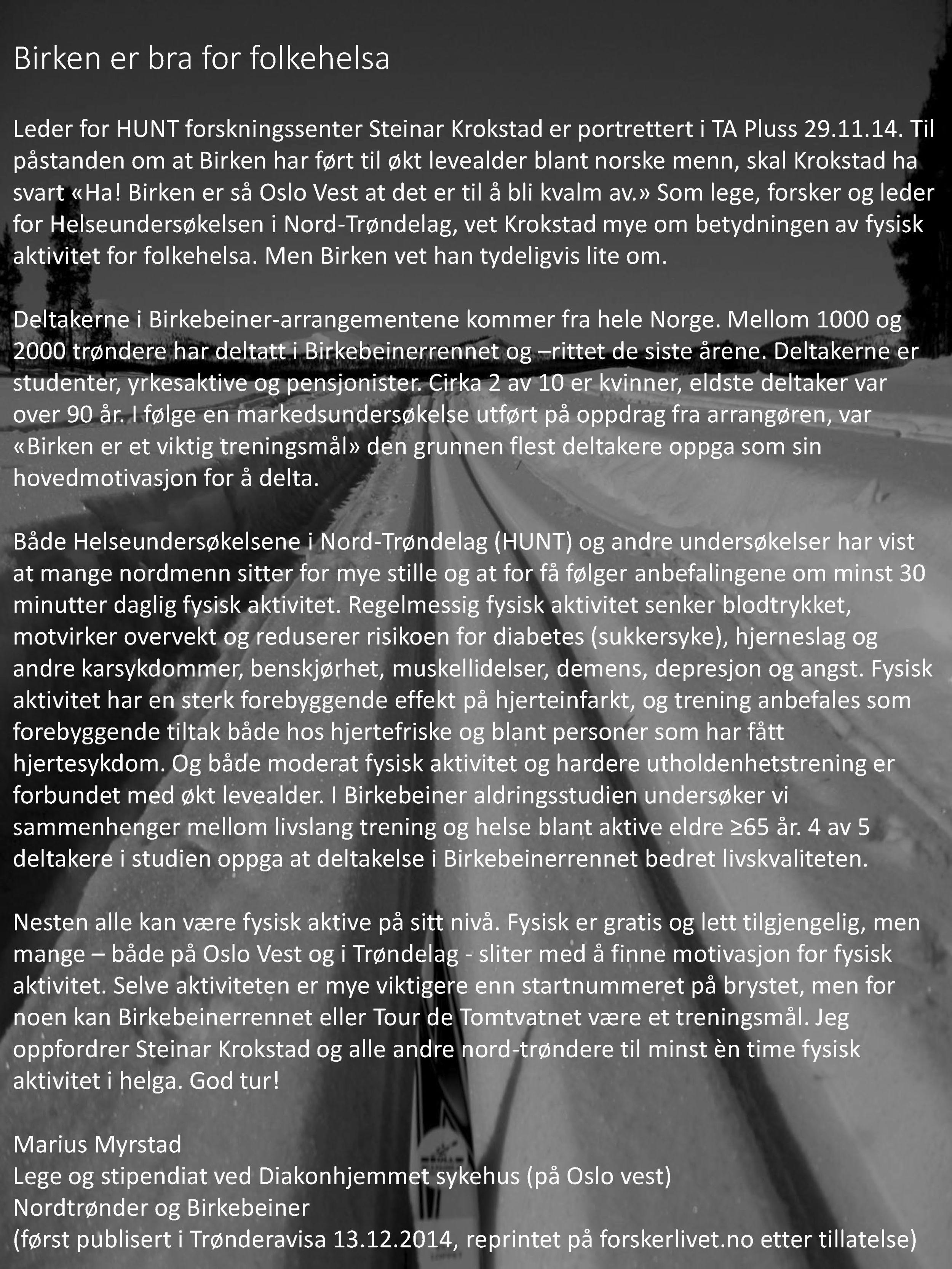 Birken er et viktig treningsmål for mange, og bidrar til bedre helse og livskvalitet. www.forskerlivet.no