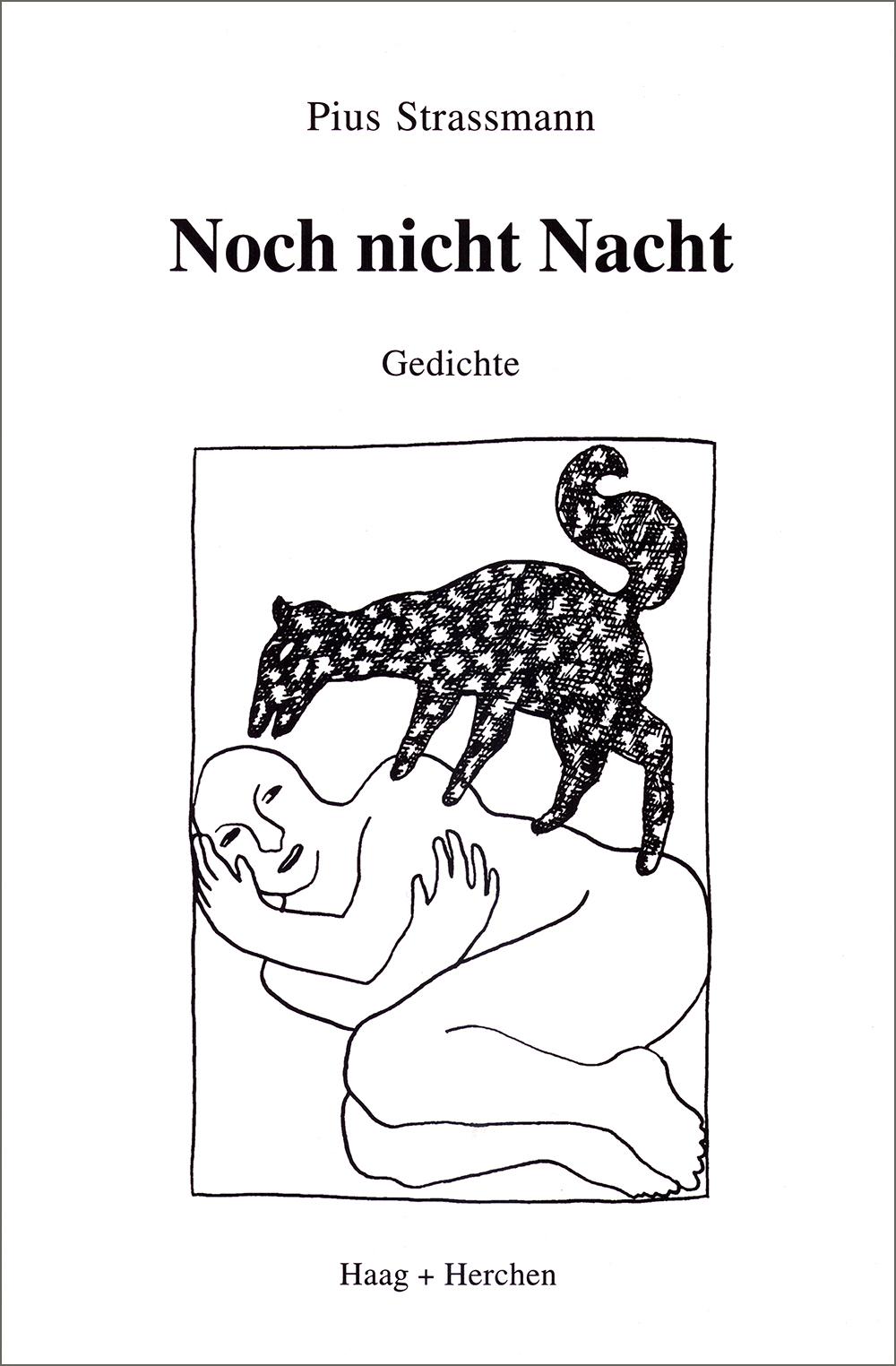 noch nicht nacht  gedichte    frankfurt am main, haag und herchen 1996   mit illustrationen von jürg benninger, luzern    isbn 3-86137-453-6