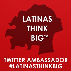 latinas-think-big-twitter-ambassador-badge.png