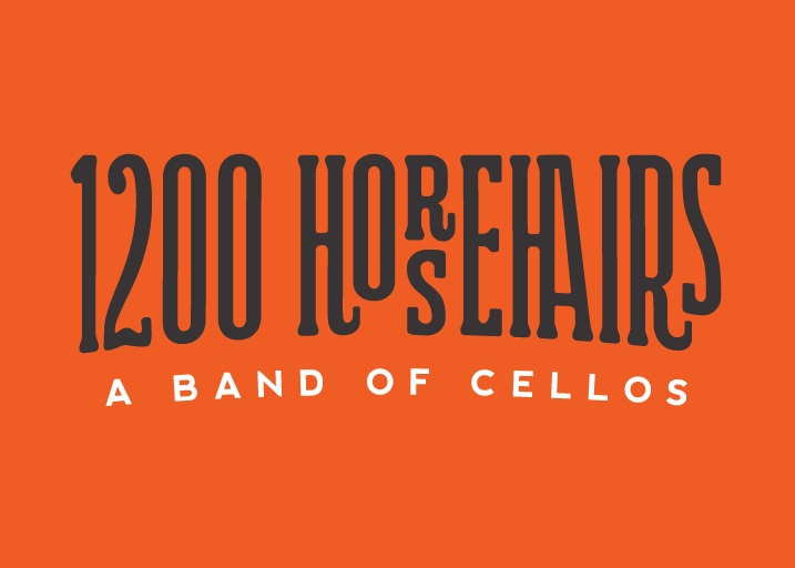 1200 Horsehairs - A band of cellos: Rock, Jazz, Pop, and Original Music