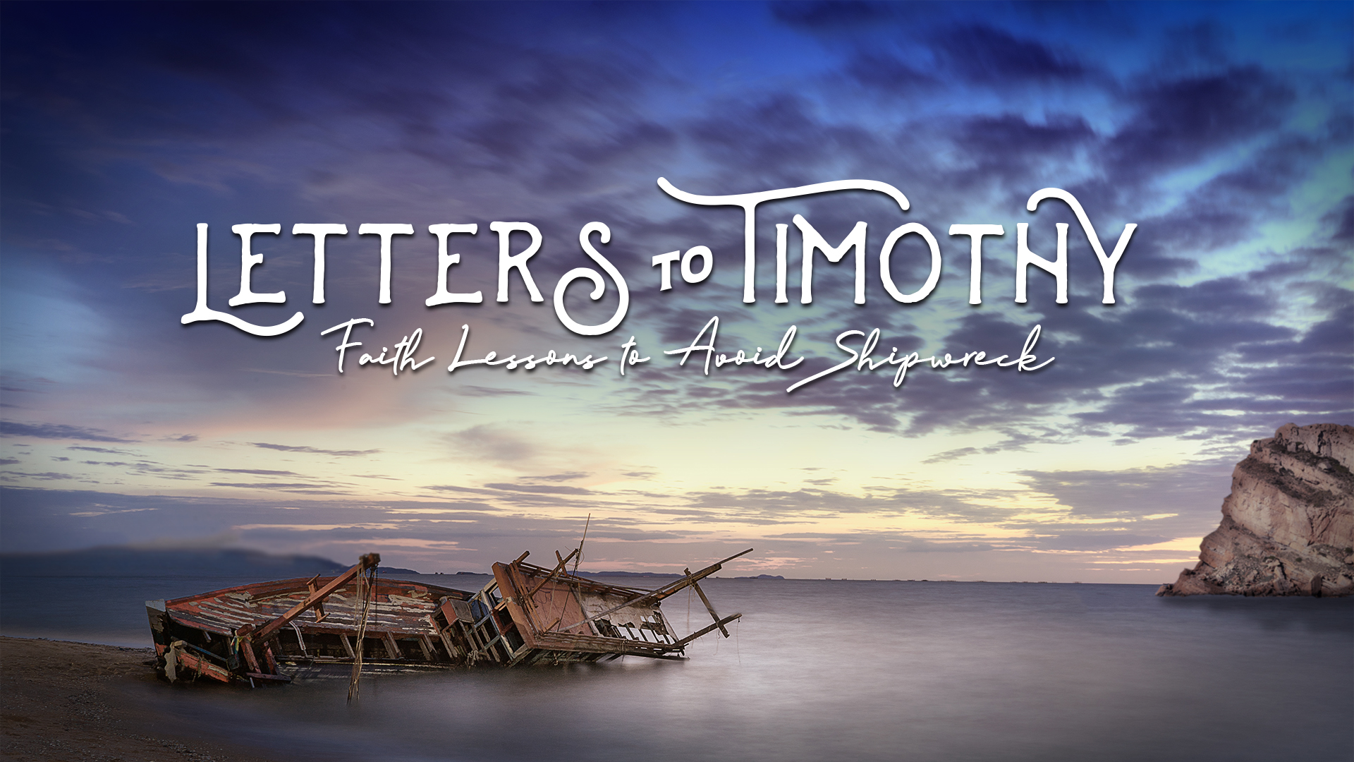 Letters to Timothy: 1 and 2 Timothy - Fall 2019