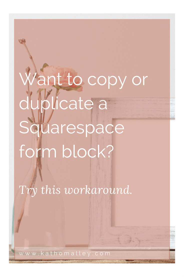 Duplicate a Squarespace Form Block