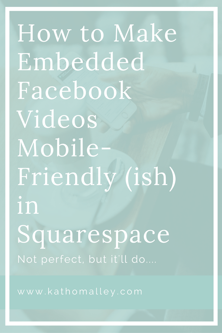 Mobile Responsive Embedded Facebook Videos in Squarespace