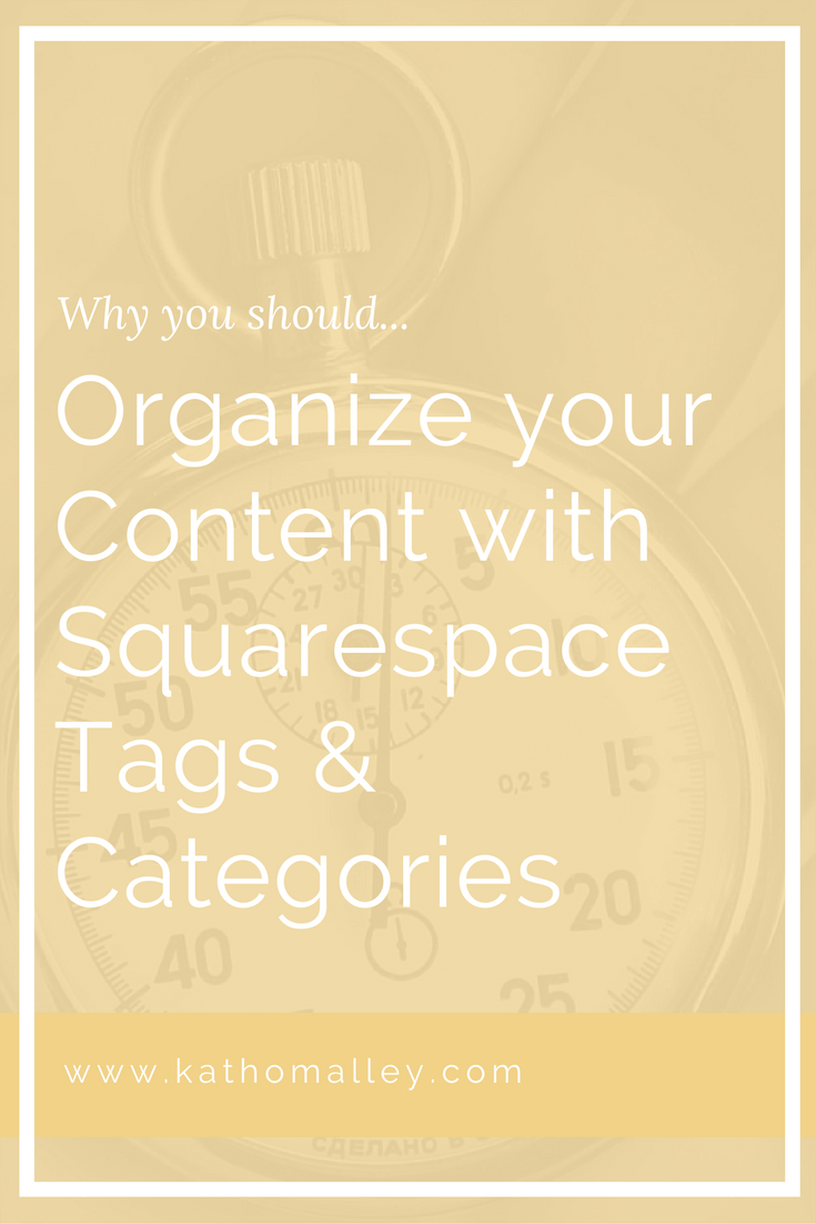 Organize your blog posts, images, and products with Squarespace Tags and Categories