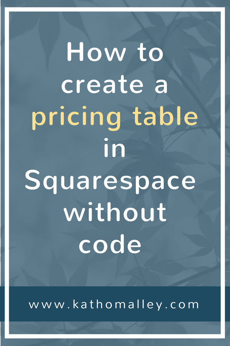How to Create a Code-free Pricing Table in Squarespace
