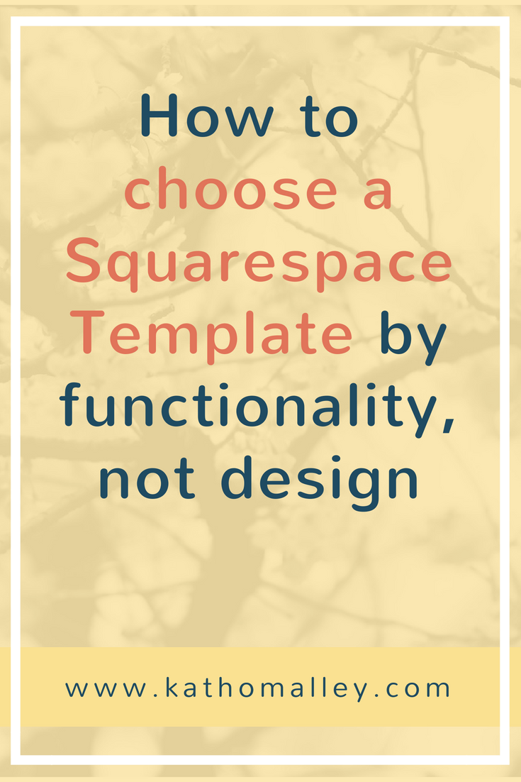 Choose a Squarespace Template by function, not design
