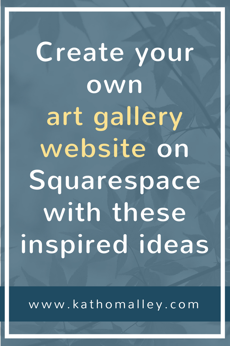 Building an Art Gallery Website on Squarespace