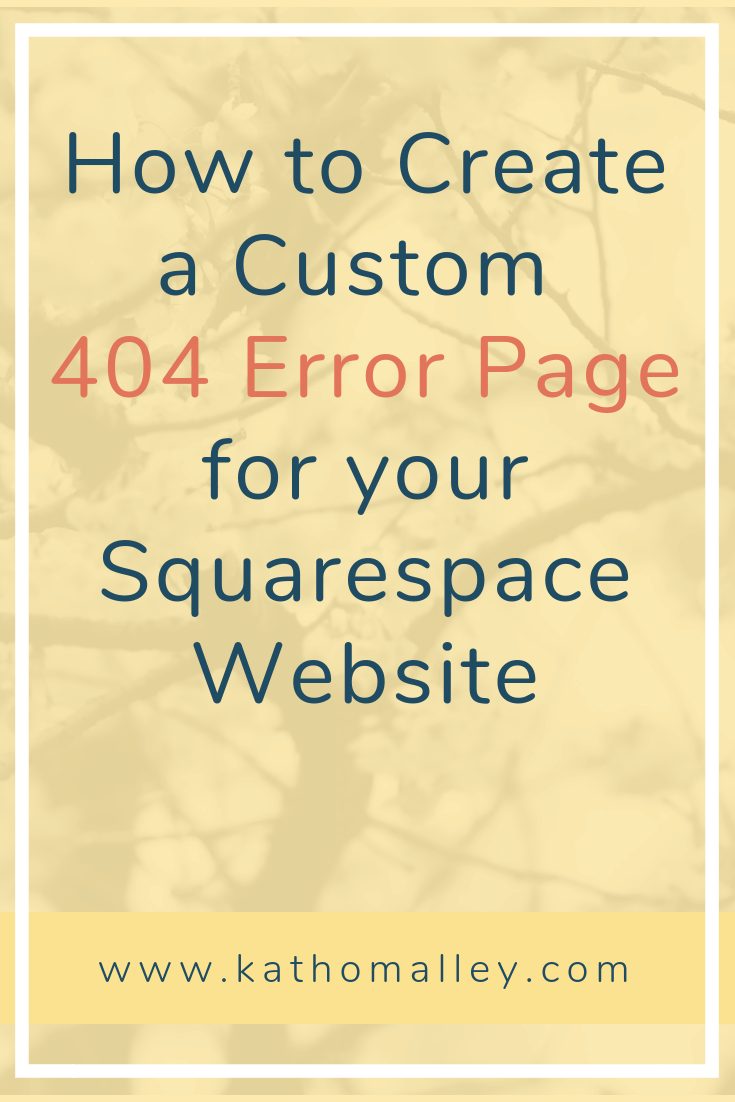 How to create a custom 404 error page for your Squaresapce website.png