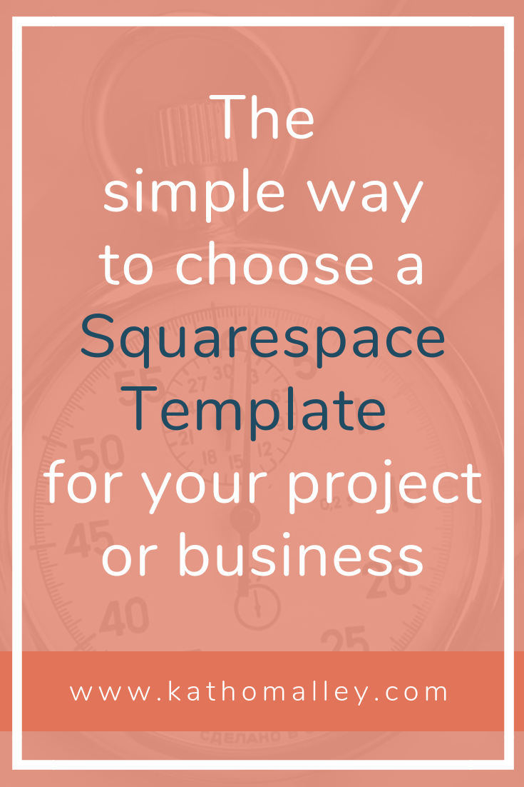 How to Choose a Squarespace template quickly and easily