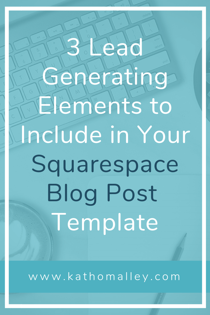 3 Lead Generating Elements to include in your blog post templates are: a Call to Action to visit your services page, an email sign up form and a pop up contact form.