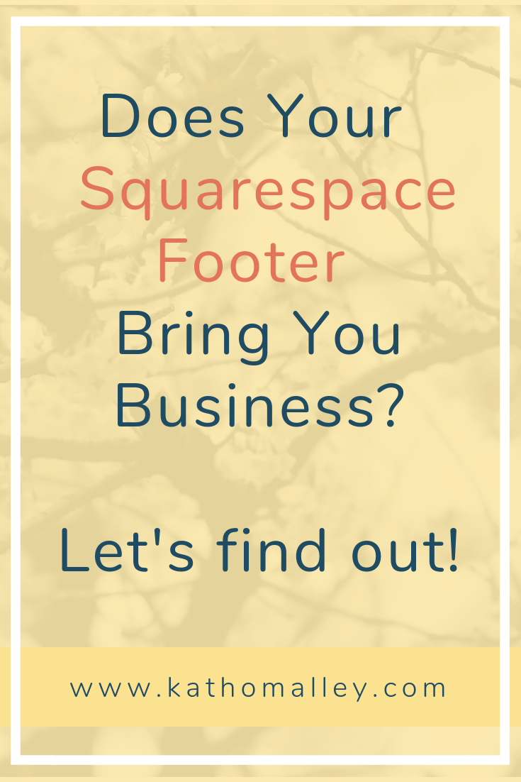 Does Your Squarespace Footer Bring You Business Image