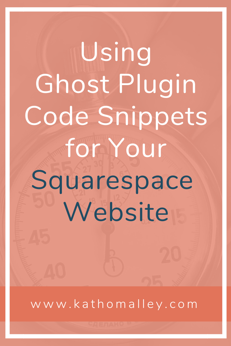 Using Ghost Plugin Code Snippets for Your Squarespace Website