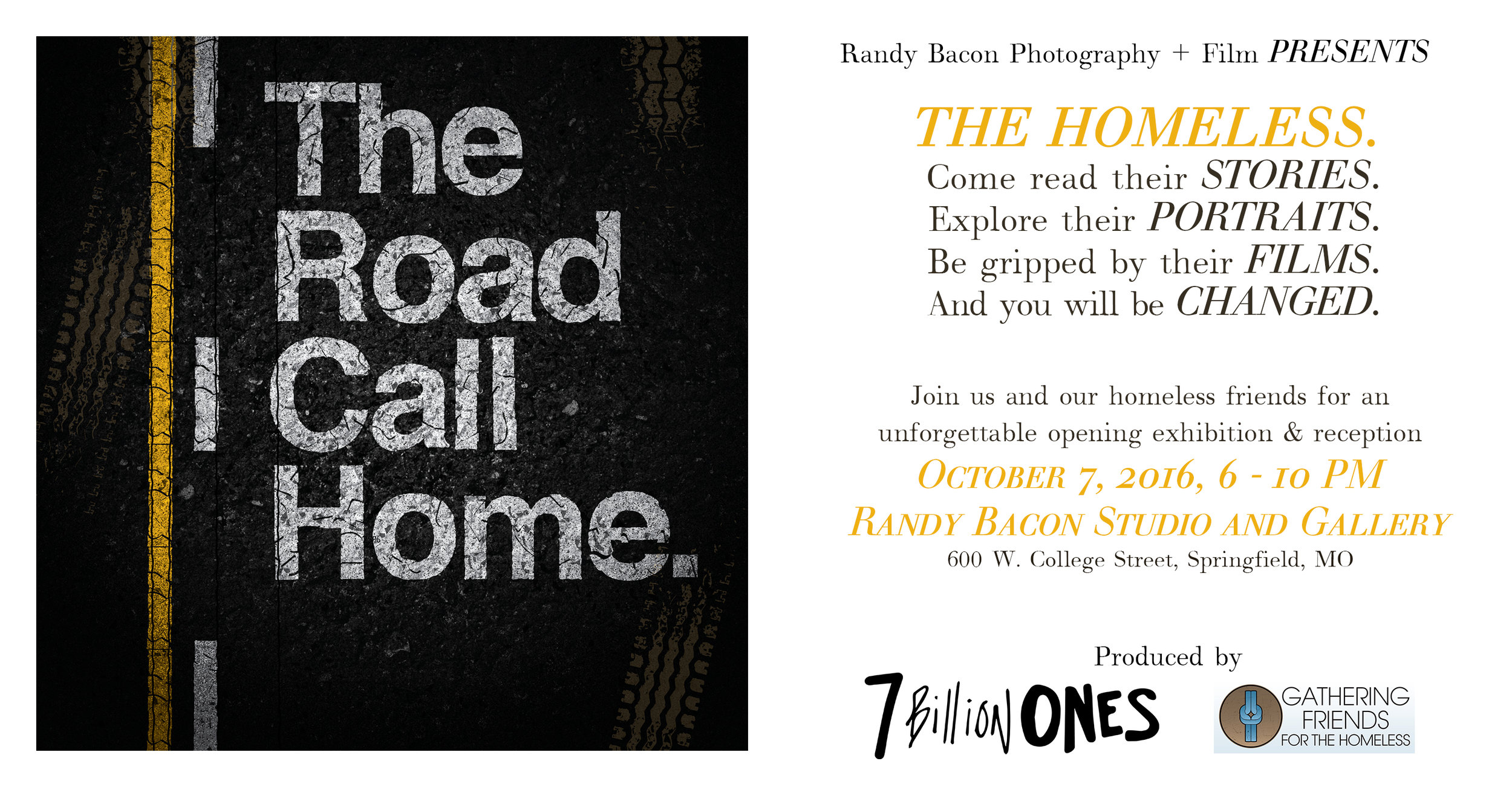 The Opening Reception for The Road I Call Home --- October 7, from 6 to 10 PM