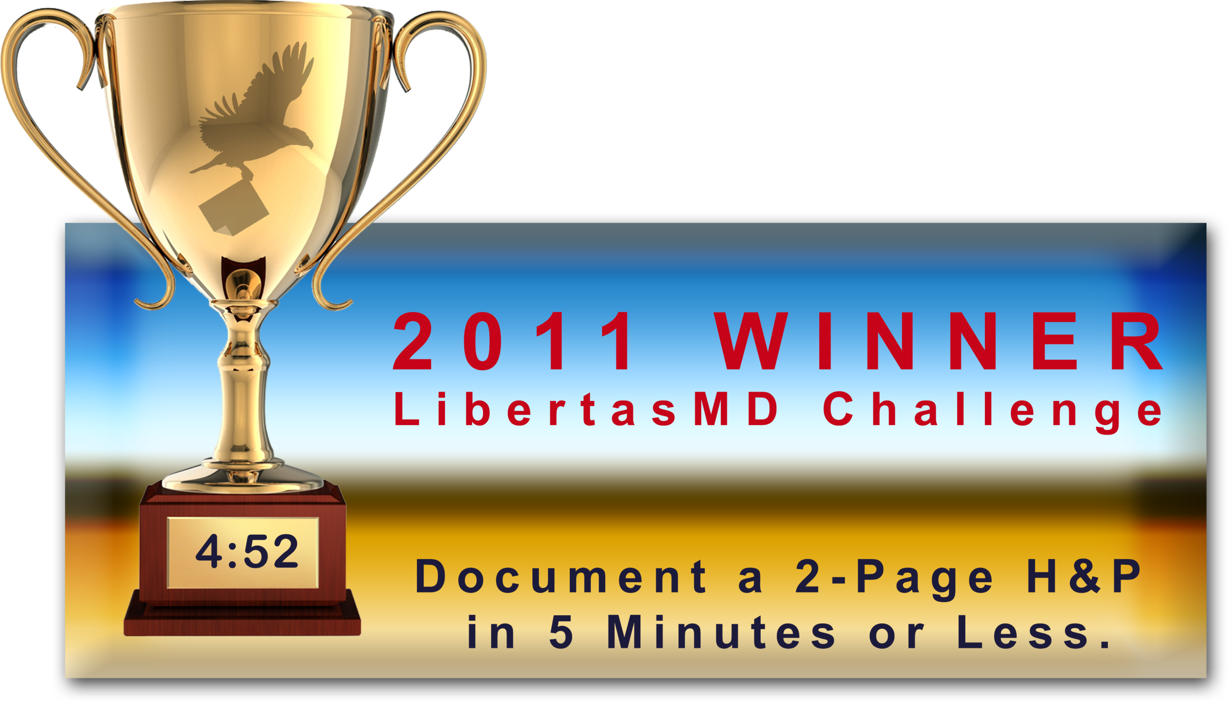 The EHR experts at LibertasMD evaluated more than 20 EHR products and awarded HEALTHeSTATE the Challenge Cup for fastest patient data entry.