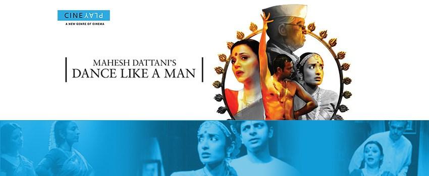 dance-like-a-man-cineplay-reviews-mahesh-dattani-delhi-gymkhana.jpg