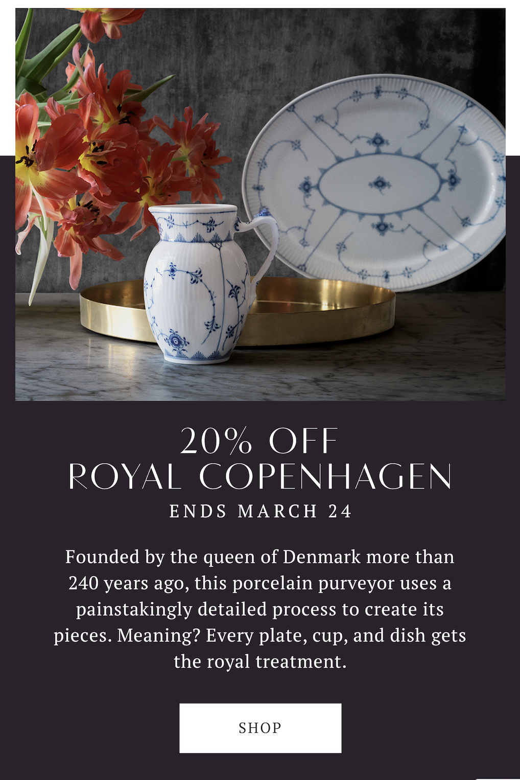 SL : 2 days left! Porcelain dinnerware & more is on SALE.  TL : Fine craftsmanship with a rich history.