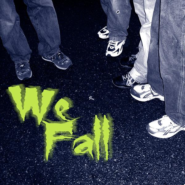 We Fall.jpg