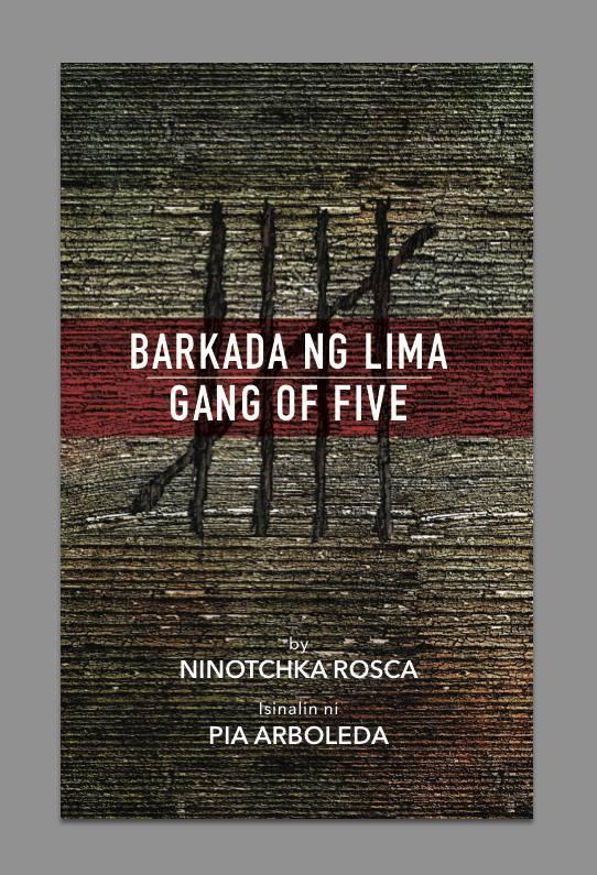 Barkada ng Lima Gang of Five Ninotchka Rosca PIa Arboleda translation.jpg
