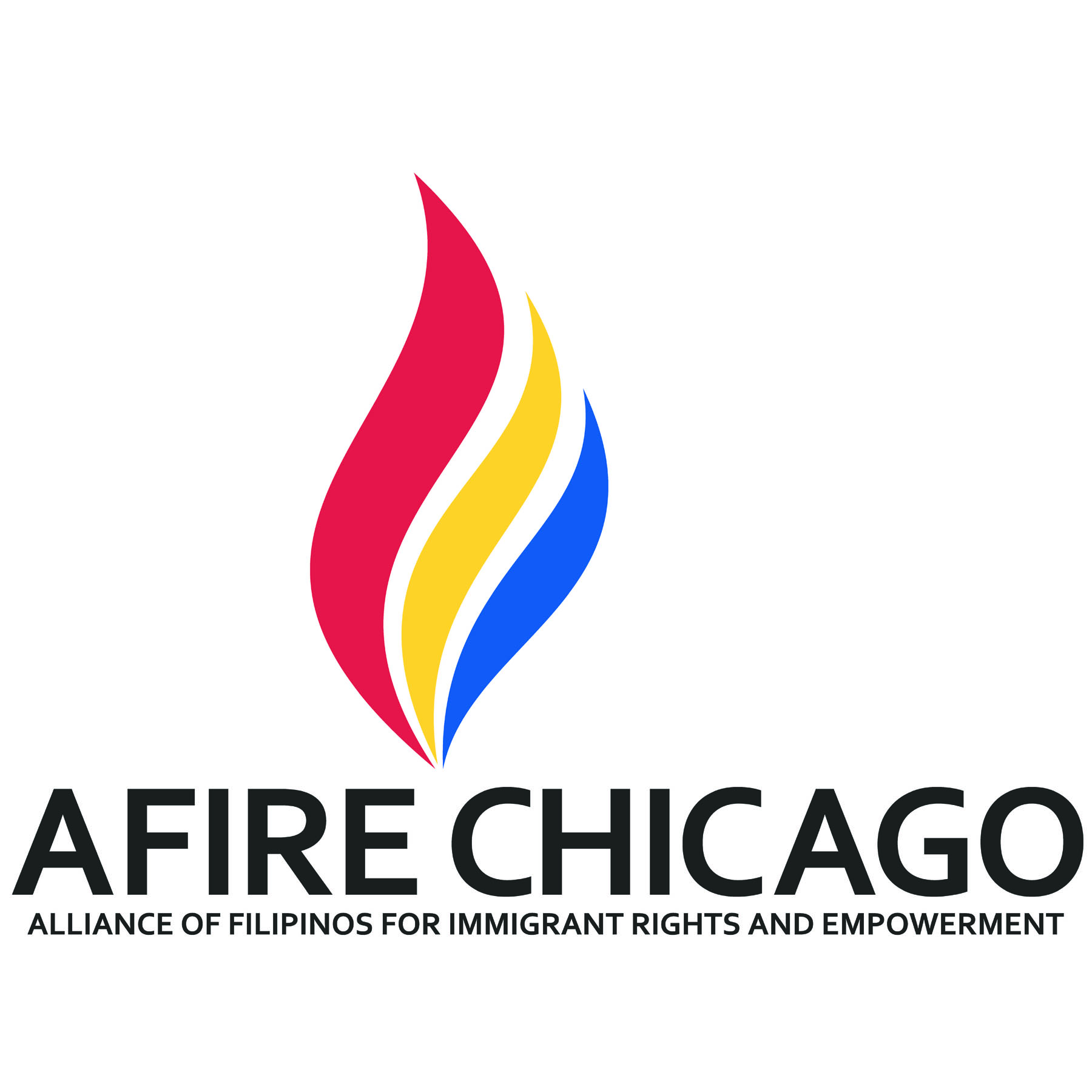 ALLIANCE OF FILIPINOS FOR IMMIGRANT RIGHTS AND EMPOWERMENT (AFIRE)   Facebook:  AFIRE Chicago  Twitter:  @afirechicago  Instagram:  @afirechicago   The Alliance of Filipinos for Immigrant Rights and Empowerment (AFIRE) is a grassroots community organization that builds the capacity of Filipino/a/xs to organize on issues of social, racial, and economic justice that affect undocumented immigrants, domestic workers, seniors, and youth. Major programs include legal clinics (civil law, employment law, and immigration law consultations), workforce empowerment (Know Your Rights + CPR & first aid certification trainings for domestic workers), Tagalog 101 classes, and citizenship application assistance workshops. Major accomplishments include the passing of the Illinois Domestic Workers Bill of Rights.