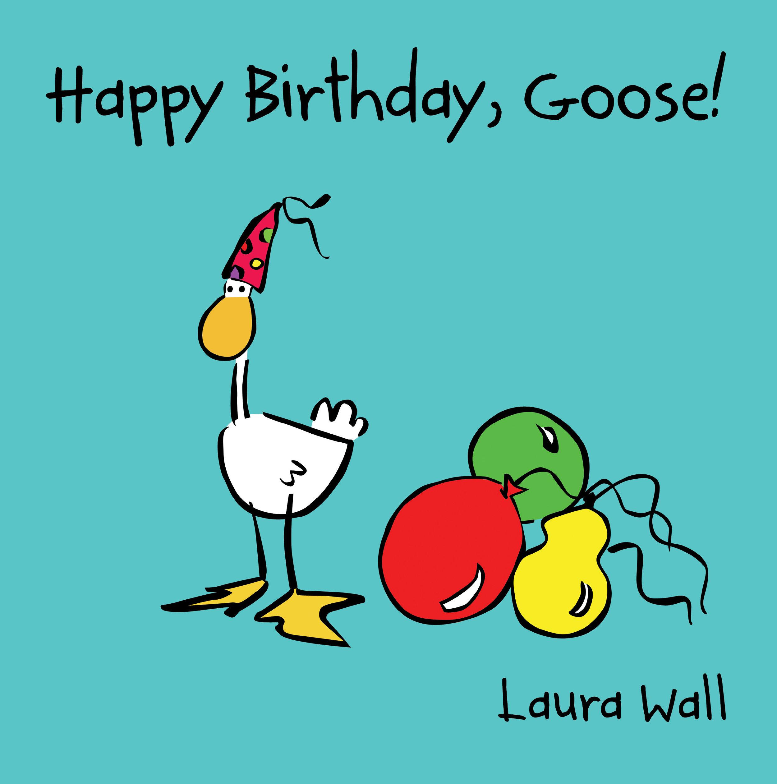 Happy Birthday, Goose
