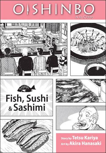 Oishinbo: Fish, Sushi & Sashimi, Viz 2009