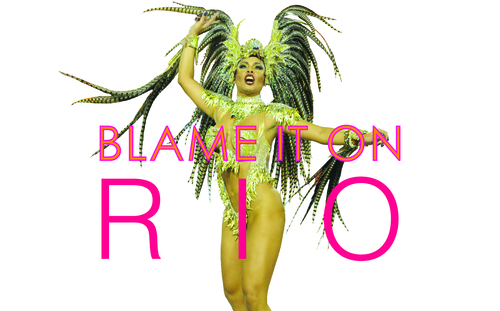 BLAME+IT+ON+RIO.jpg