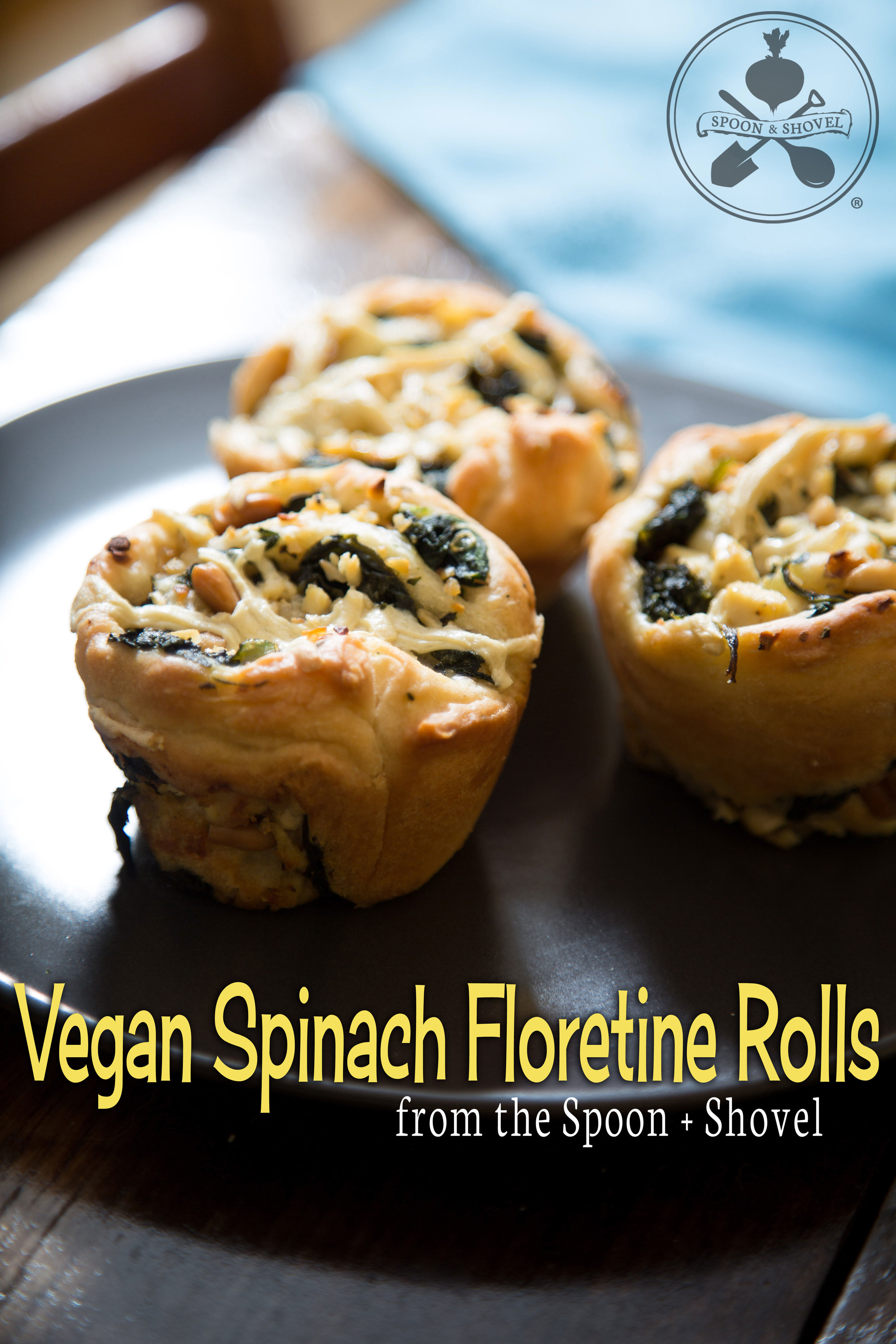 Vegan spinach Florentine rolls from The Spoon + Shovel