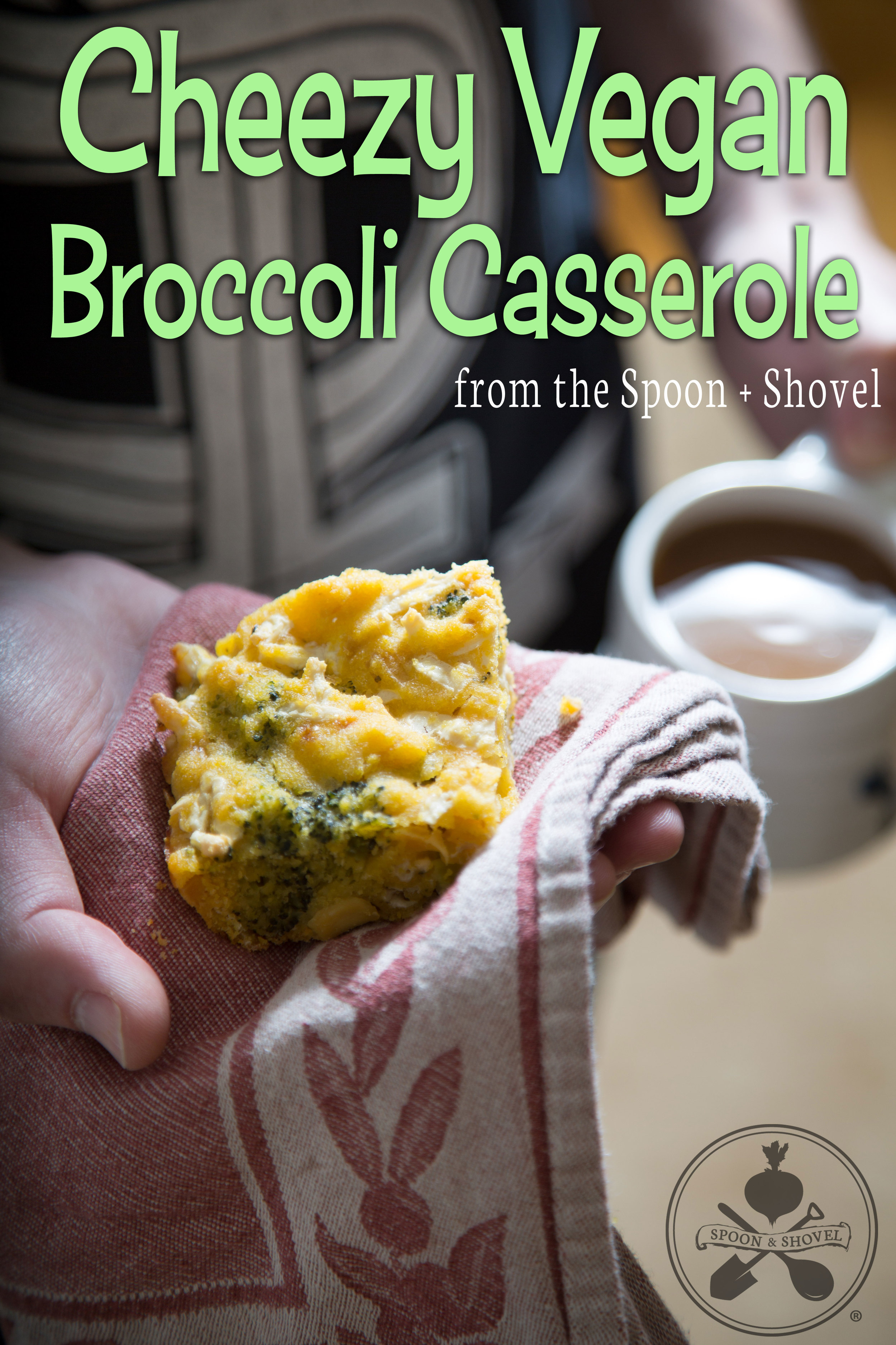 Cheezy vegan broccoli casserole from The Spoon + Shovel
