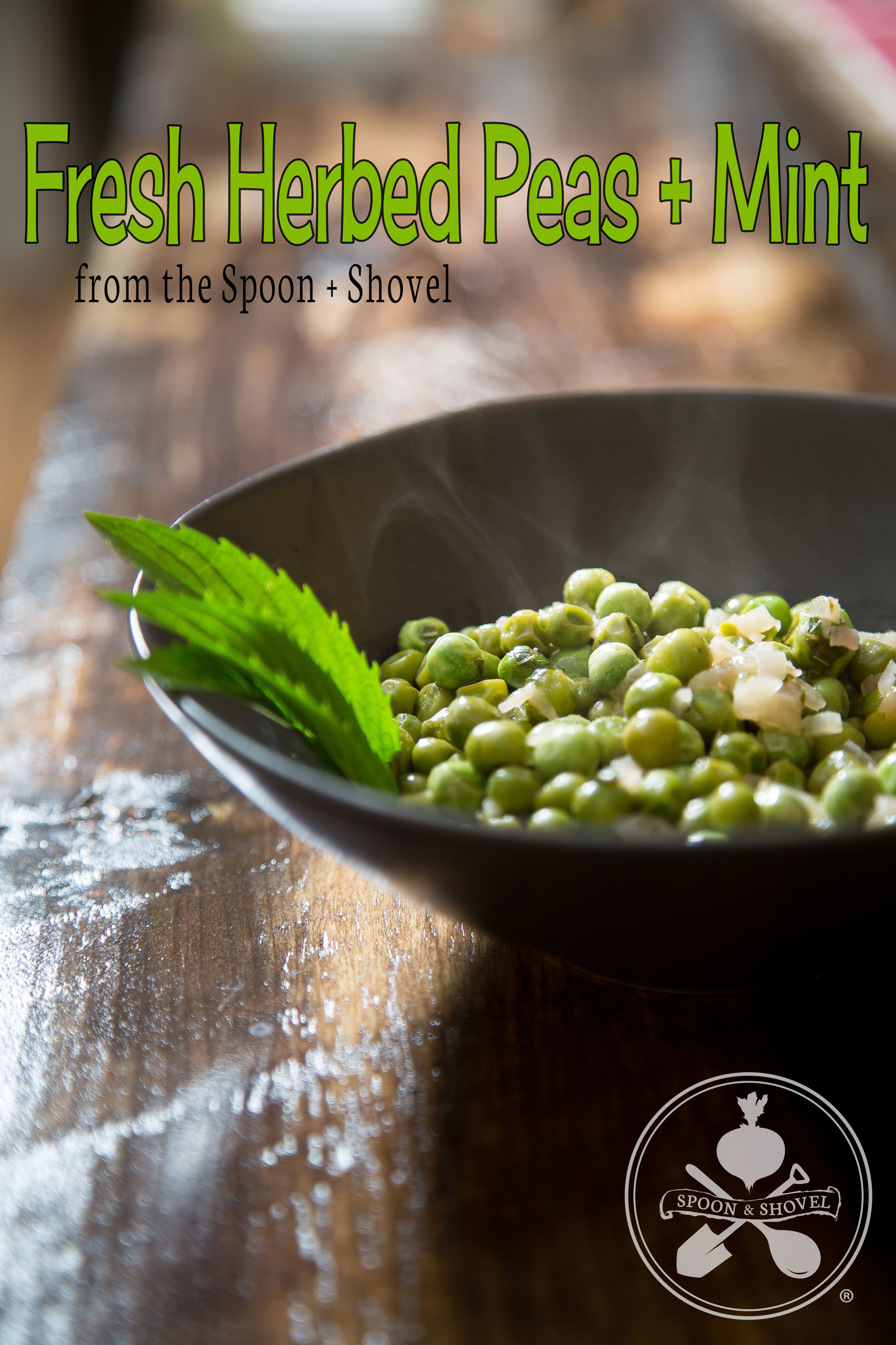 Fresh herbed peas with shallots and white wine from The Spoon + Shovel