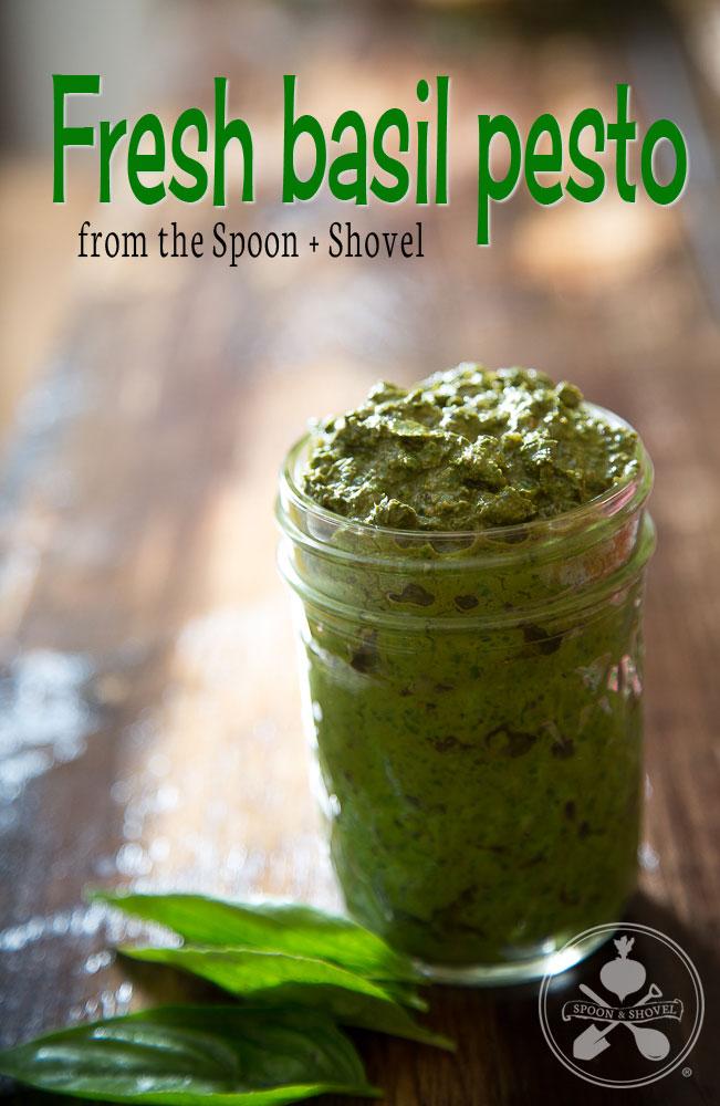 Fresh basil pesto from The Spoon + Shovel