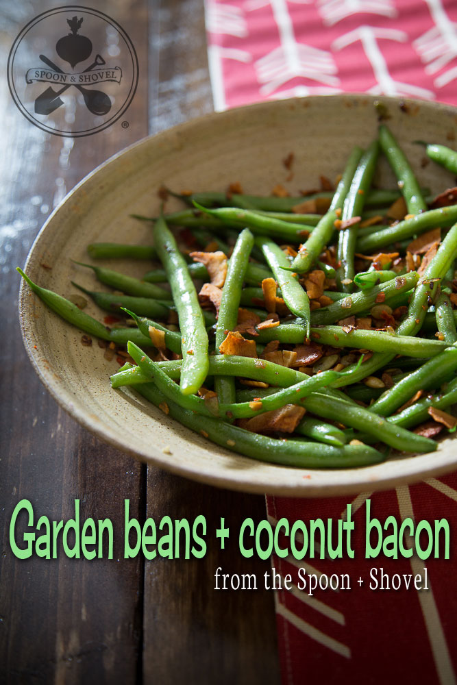 Spicy garden beans with coconut bacon from The Spoon + Shovel