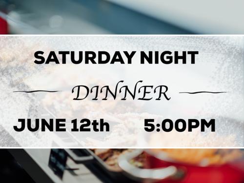Saturday Night Dinners