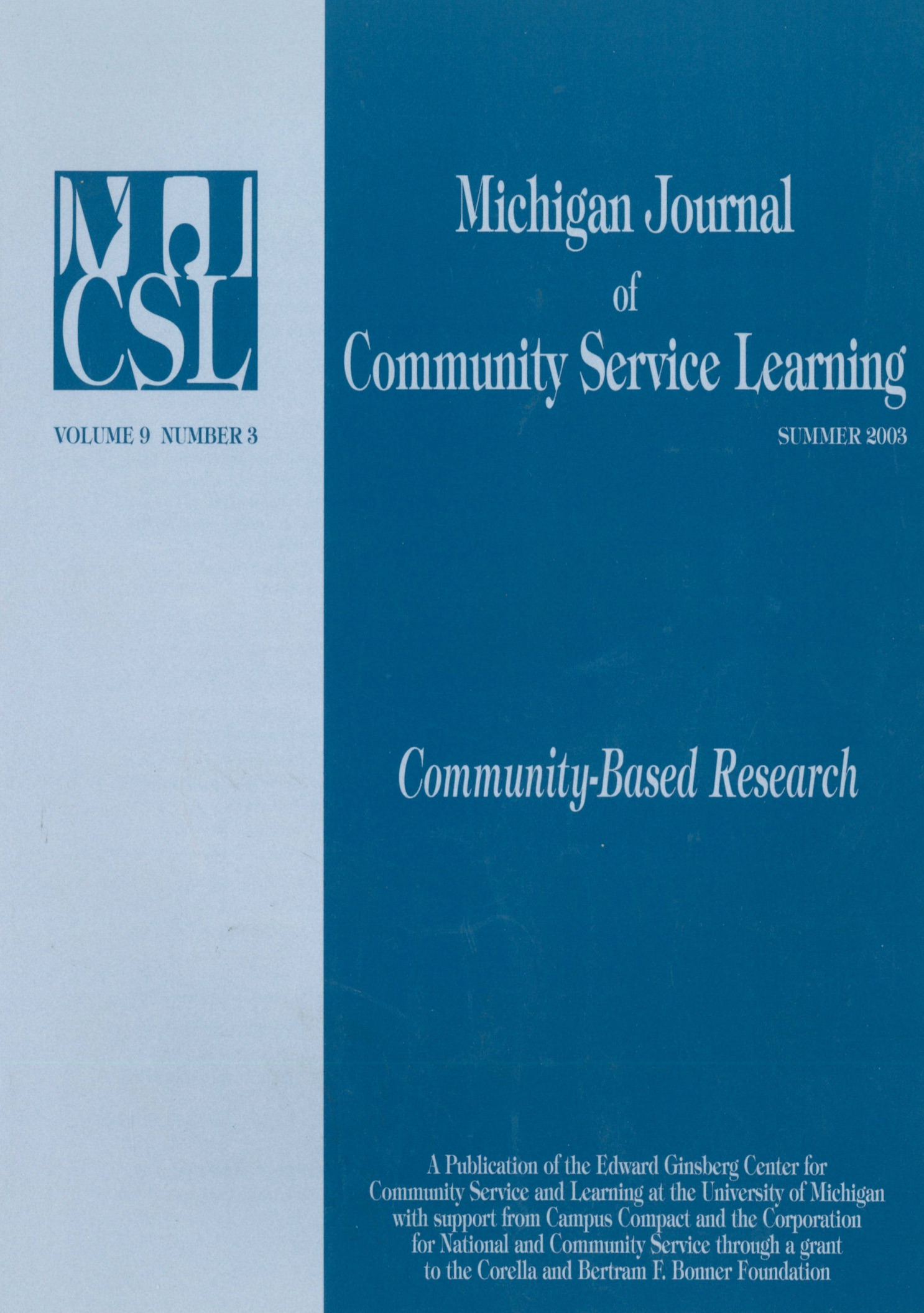 Special CBR edition of the Michigan Journal of Community Service Learning (2003).  Click  to view articles.