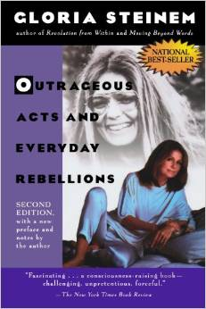 outrageous acts and everyday rebellions gloria steinem.jpg