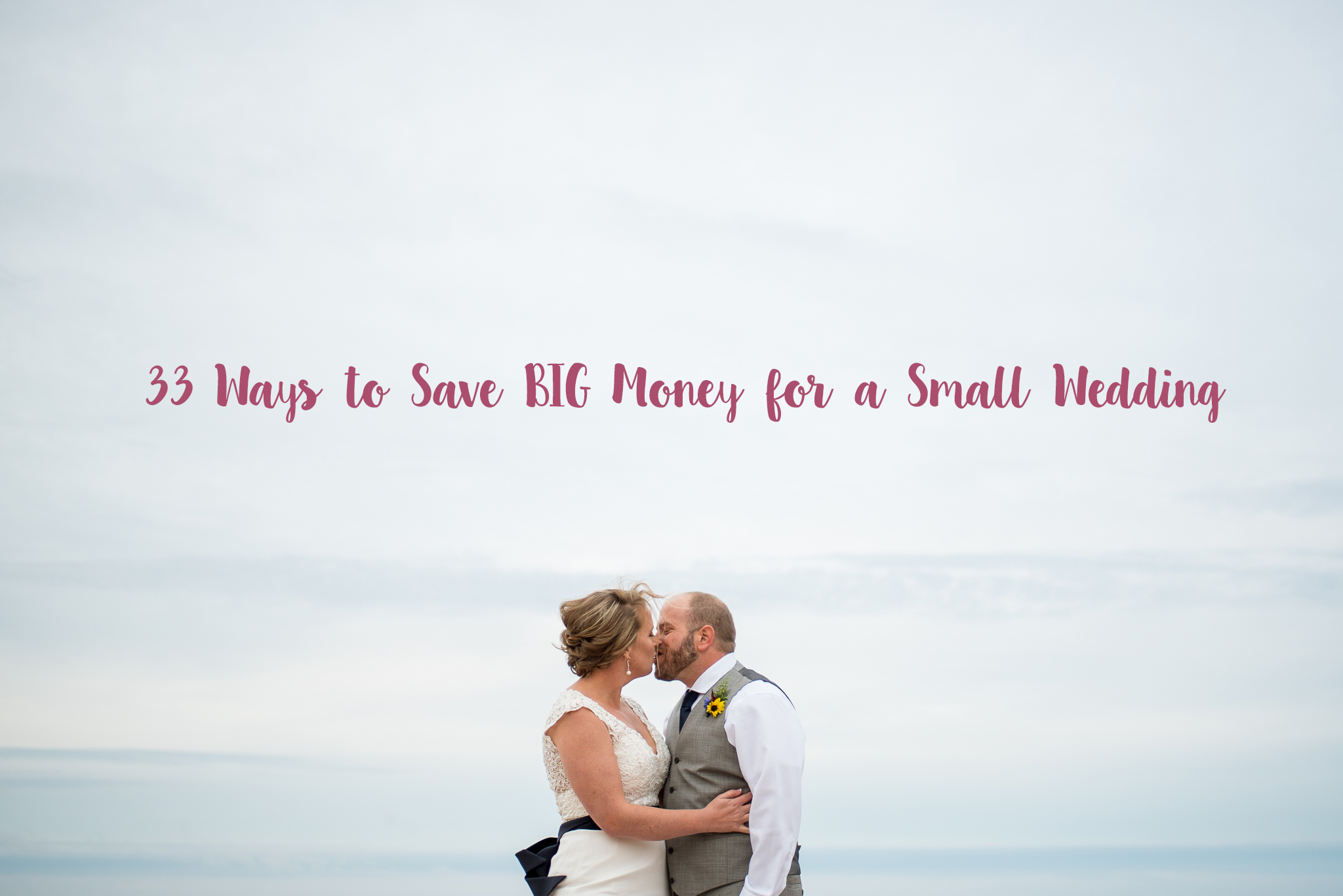 Ways to save money fo ryour wedding