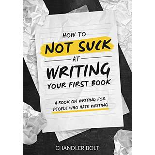 How to not suck at writing.jpg