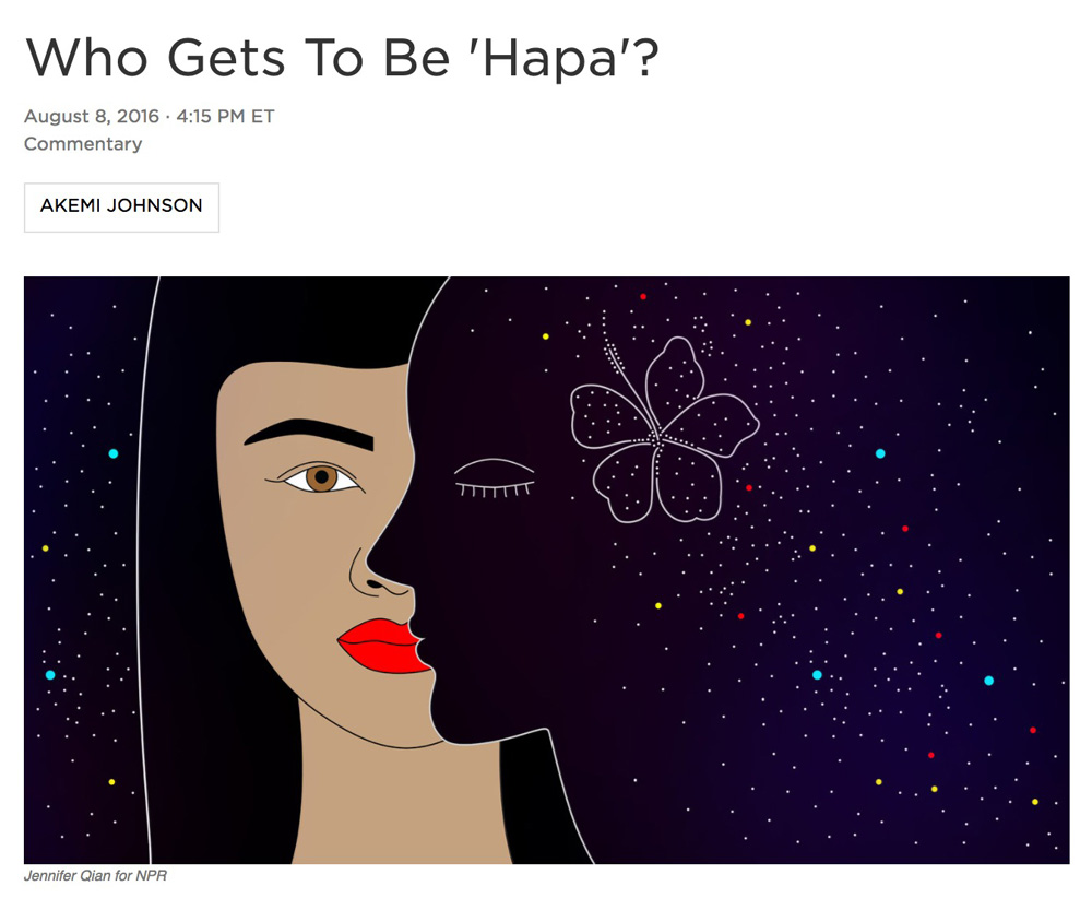 Illustration:  Jennifer Qian   Art Direction: Ariel Zambelich  Story:  Who Gets To Be 'Hapa'?