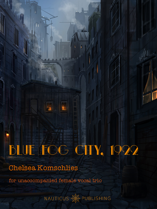 Chelsea-Komschlies-blue-fog-city-1922-soprano-trio.jpg